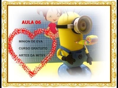 MINIONS DE EVA 3D CURSO GRATUITO AULA 06 + MOLDE