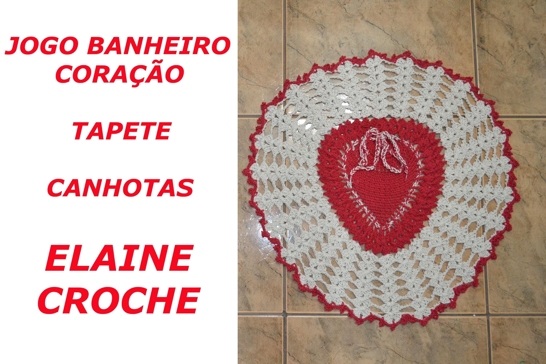 CROCHE PARA CANHOTOS - LEFT HANDED CROCHET - JOGO BANHEIRO CORAÇÃO EM CROCHÊ - TAPETE - CANHOTAS