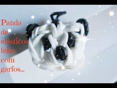 Panda de elásticos feito com garfos