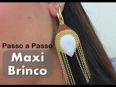 Passo a Passo #36: Maxi Brinco Franja