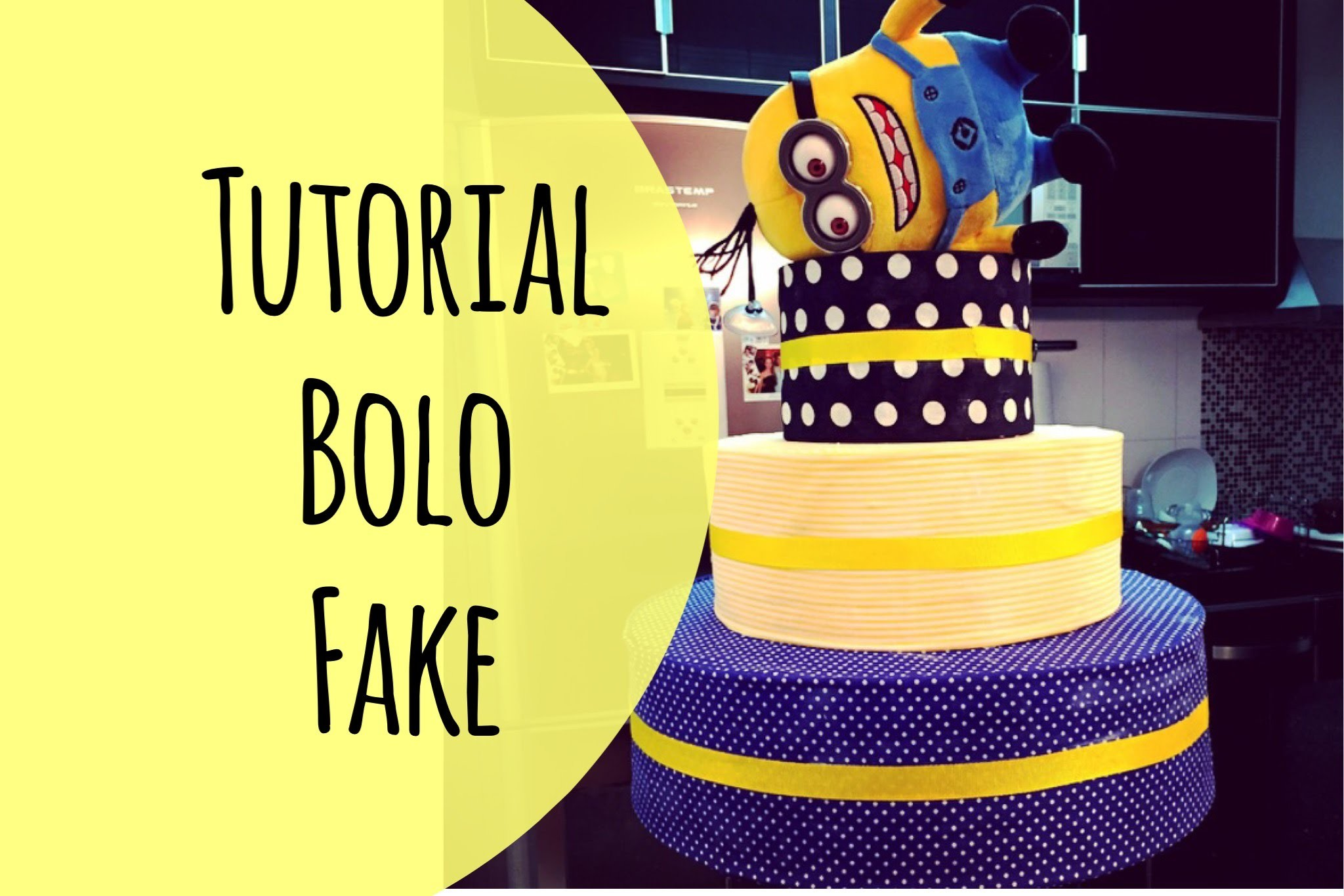 Tutorial: bolo fake festa infantil cake party