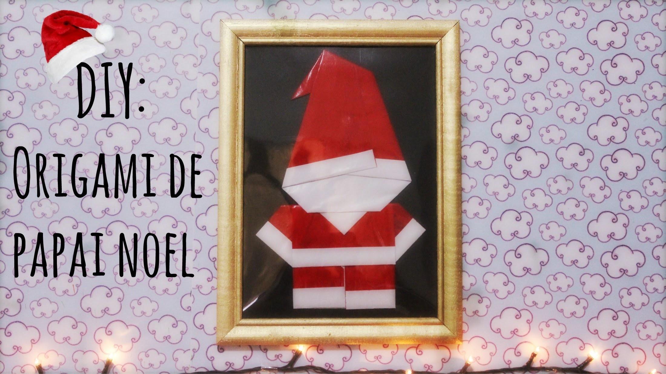 DIY: Decoração natalina com origami de Papai Noel