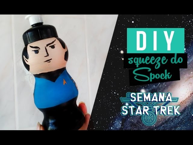 DIY SQUEEZE DO SPOCK ❤ GEEK TUTORIAIS