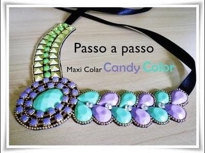 Passo a Passo #6 - Maxi Colar Candy Color