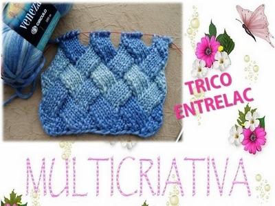 TRICÔ ENTRELAC 1. TRIÂNGULOS DE BASE. MULTICRIATIVA TRICÔ