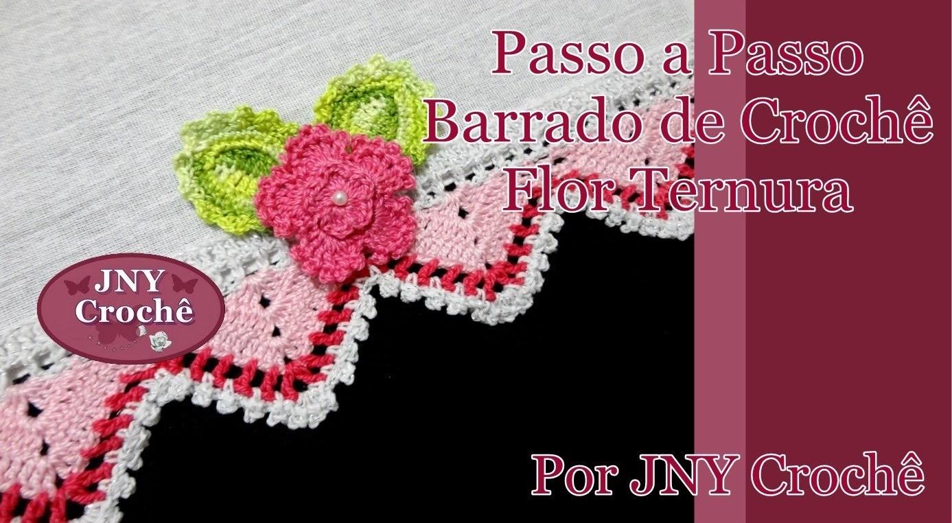 Passo a Passo Barrado de Crochê Flor Ternura por JNY Crochê