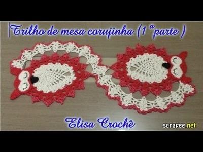 Trilho de mesa corujinha ( 1ª parte) # Elisa Crochê