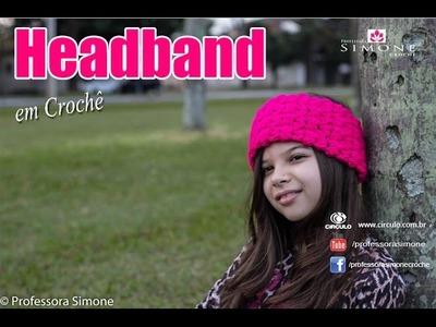 Headband de Crochê - Passo a passo - Professora Simone #crochet