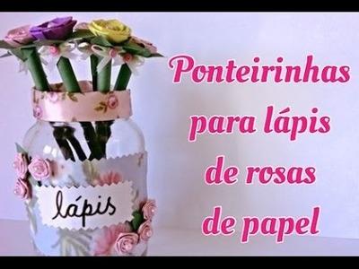 Lápis decorado com rosinhas de papel