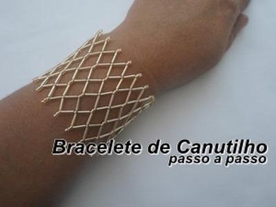 NM Bijoux - Bracelete de Canutinho - passo a passo