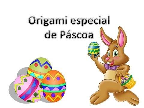Origami Especial de Páscoa (cestinha)