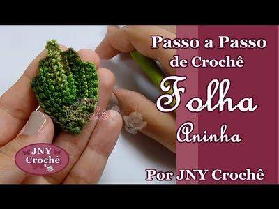 Passo a Passo de Crochê Folha Aninha por JNY Crochê
