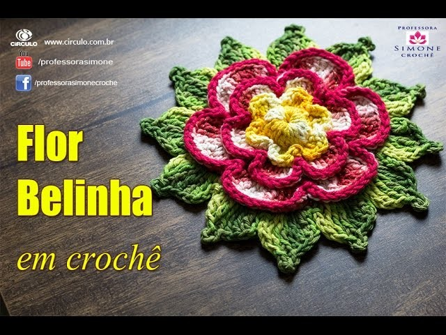Professora Simone - Flor Belinha em Crochê - #flor #crochet
