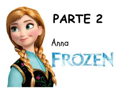 Veja como pintar a Anna do Frozen - Parte 2