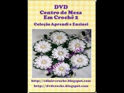 DVD CENTRO DE MESA EM CROCHE 2