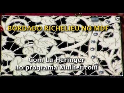 MDF - PINTURA BORDADO RICHELIEU - LU HERINGER NO PROGRAMA MULHER.COM EM 17-DEZ-2013