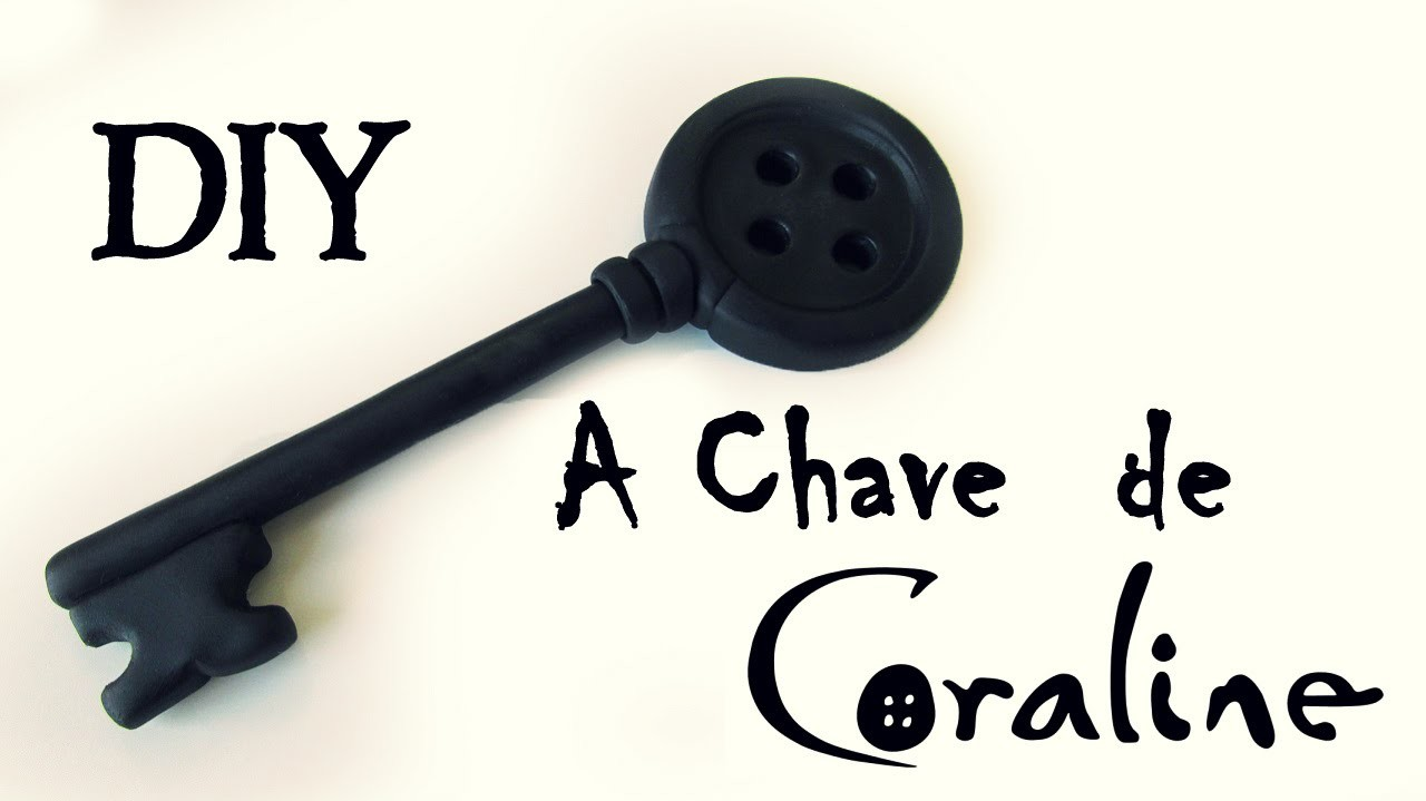 DIY: Como Fazer A Chave de Coraline e o Mundo Secreto (Coraline Key Tutorial Polymer clay)