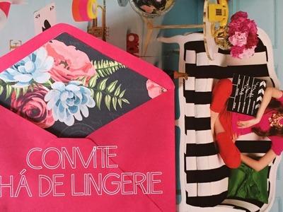 Como Fazer Convite Chá de Lingerie - DIY - Faça Você Mesmo