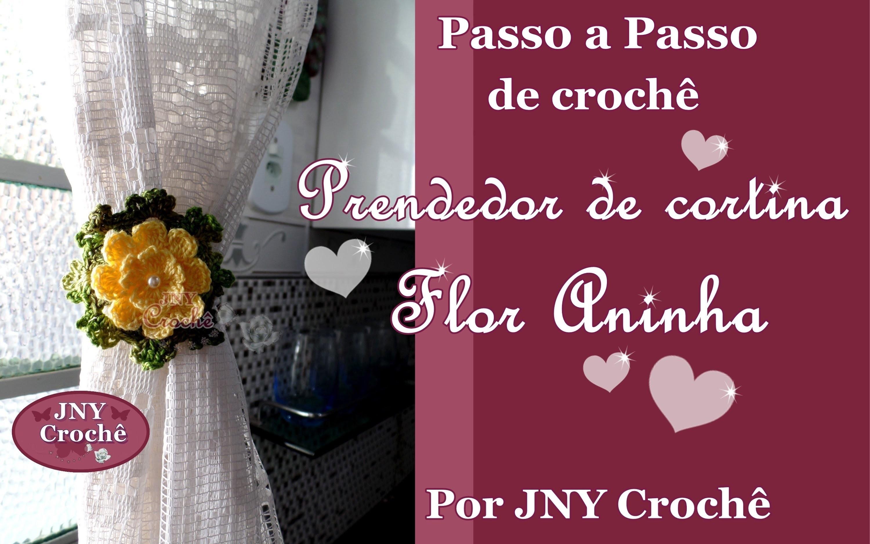 Passo a Passo de Crochê Prendedor de Cortina Flor Aninha por JNY Crochê