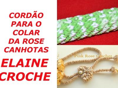CROCHE PARA CANHOTOS - LEFT HANDED CROCHET´- CORDÃO PARA O COLAR DA ROSE - CROCHÊ - CANHOTAS