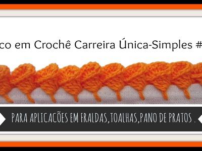 BICO EM CROCHÊ CARREIRA ÚNICA-SIMPLES # 2