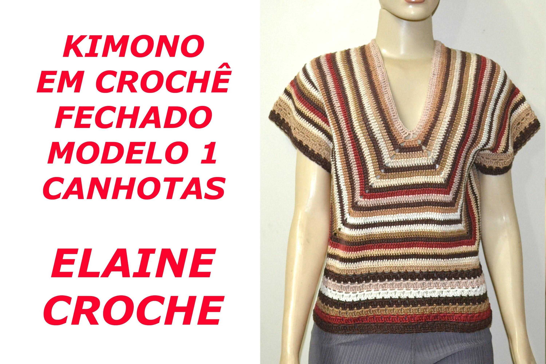 CROCHE PARA CANHOTOS - LEFT HANDED CROCHET - KIMONO EM CROCHÊ FECHADO MOD 1 - CANHOTAS