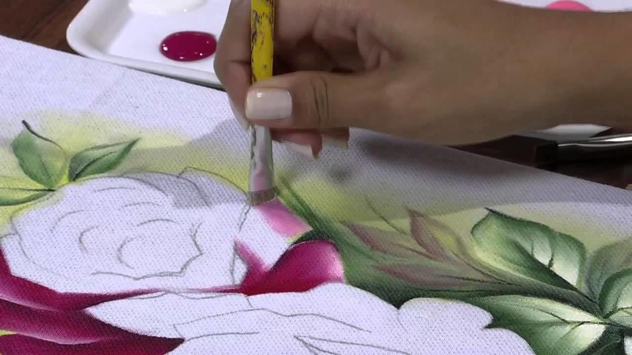 Mulher.com 25.04.2013 Ana Laura Rodrigues - Pintura em tecido rosas Parte 1