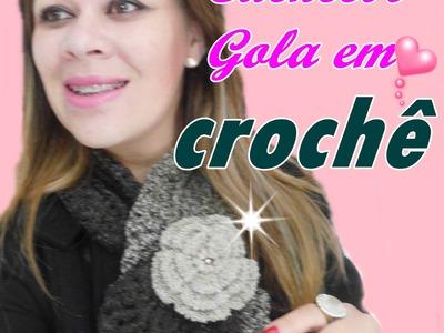 CACHECOL-GOLA EM CROCHÊ PASSO A PASSO