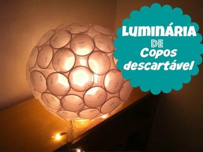 D.I.Y: Luminária de Copo descartável | Como Fazer