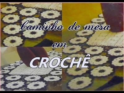 CAMINHO DE MESA EM CROCHÊ- PARTE I