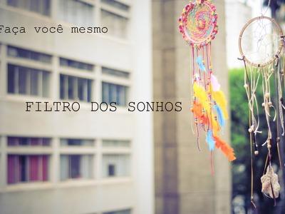 Faça você mesmo: Filtro dos Sonhos (Gabriela Nogueira)