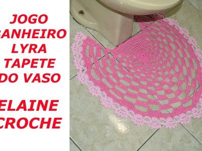 JOGO DE BANHEIRO LYRA EM CROCHÊ - TAPETE DO VASO