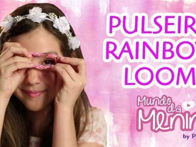Como fazer as pulseiras Rainbow Loom com a Camila Pimenta ❤ Mundo da Menina