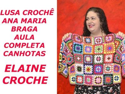 CROCHE PARA CANHOTOS - LEFT HANDED CROCHET - BLUSA CROCHÊ ANA MARIA BRAGA CANHOTAS