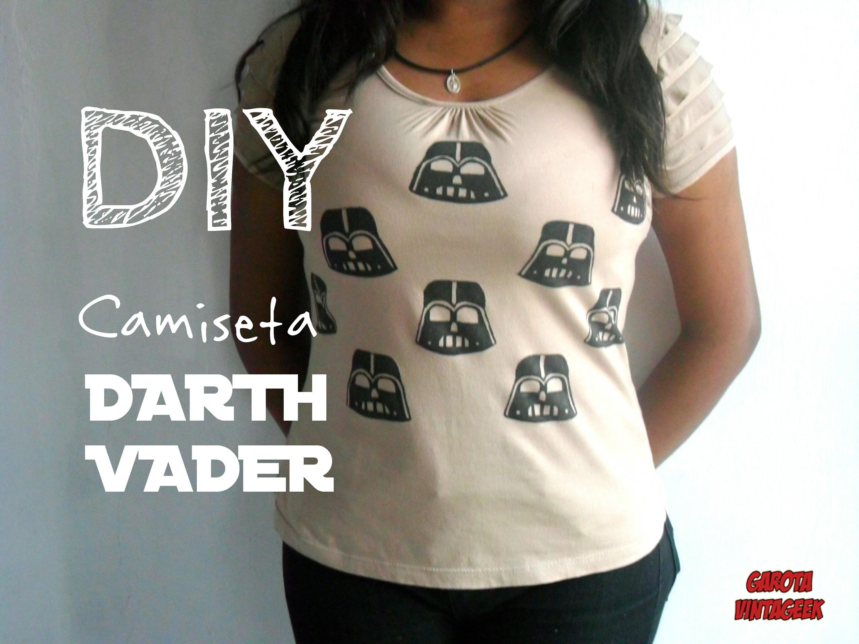 DIY: CAMISETA DARTH VADER - STAR WARS | por Garota VintaGeek