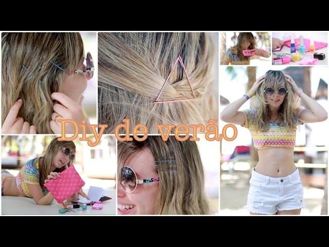 DIY DE VERÃO- Penteados praianos e grampos coloridos!