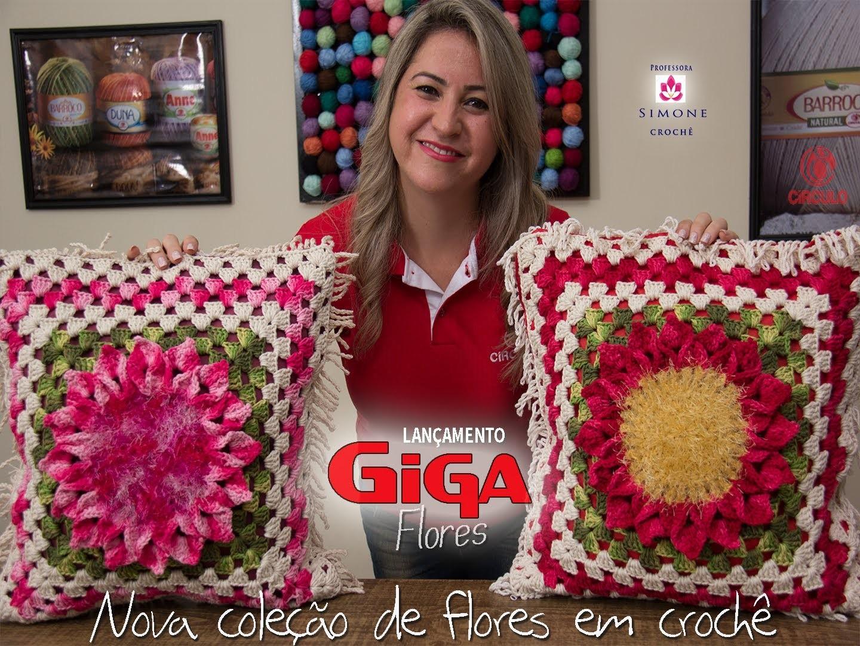 Lançamento Giga Flores em Crochê - Professora Simone