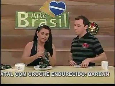 ARTE BRASIL - CARMEM FREIRE - GUIRLANDA DE NATAL EM CROCHÊ (13.10.2011)