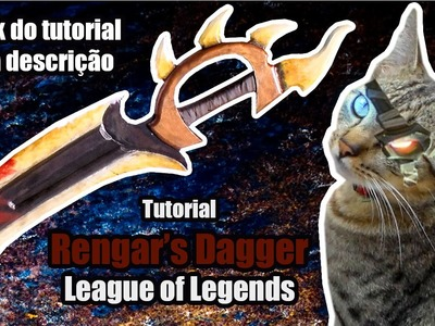 D.I.Y.  Como fazer a Adaga do Rengar de League of Legends - Kmaker Tutorial