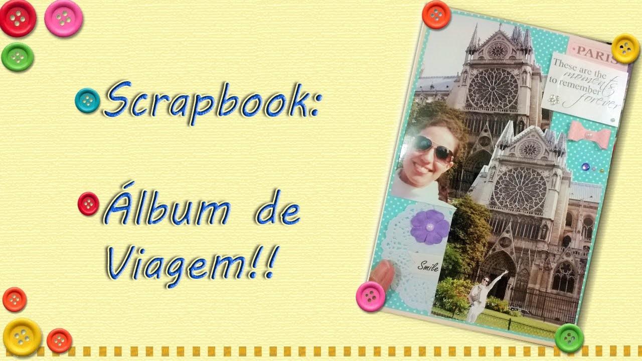 DIY - Álbum de viagens Scrapbook!!
