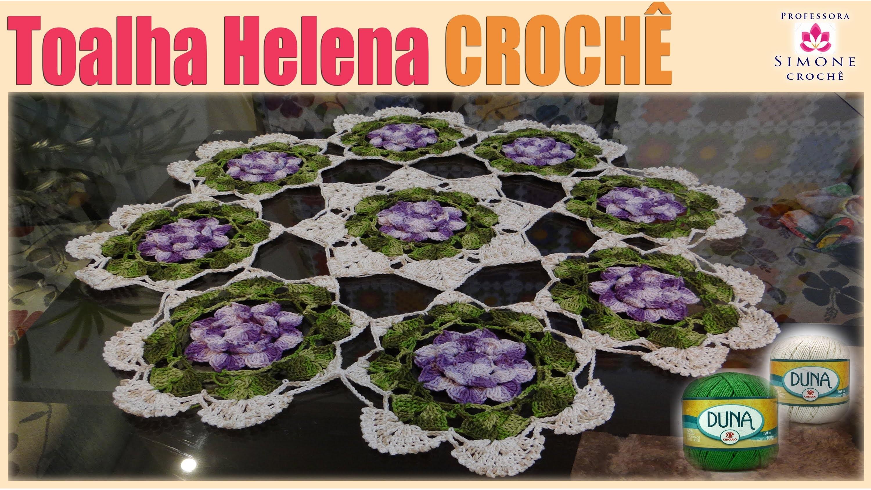 Toalha Helena de mesa em Crochê - Professora Simone