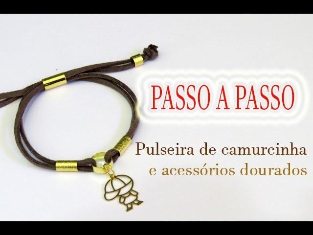 Passo a Passo #80: Kit de pulseiras | 2ª Pulseira Camurcinha com acessórios dourados