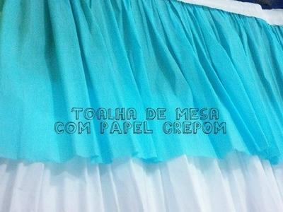 Como fazer toalha de mesa com PAPEL CREPOM