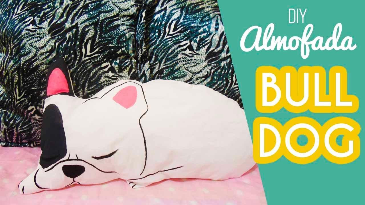 DIY: Almofada Bulldog