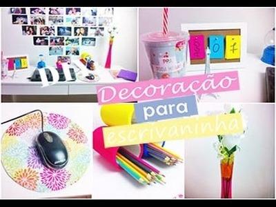 DIY: Decoração para escrivaninha ♥