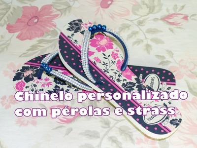 DIY - Havaiana Customizada com Strass e Pérolas Coloridas