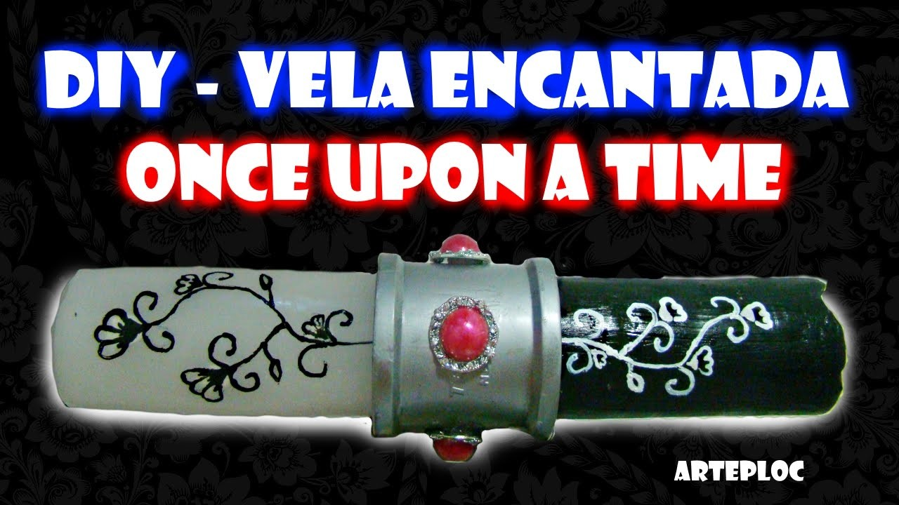 DIY -  Once Upon a Time - Vela encantada. enchanted candle