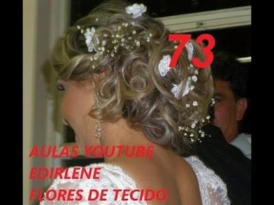 AULA 73: ROSINHAS MIRINS PARA CABELOS DE NOIVAS