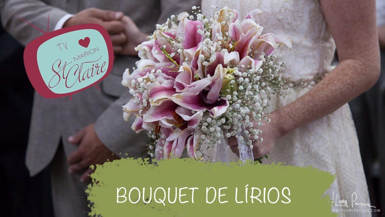 Buquê de Lírios - Buquê de Noiva - Lily Bouquet  --- DIY --- Faça Você Mesma