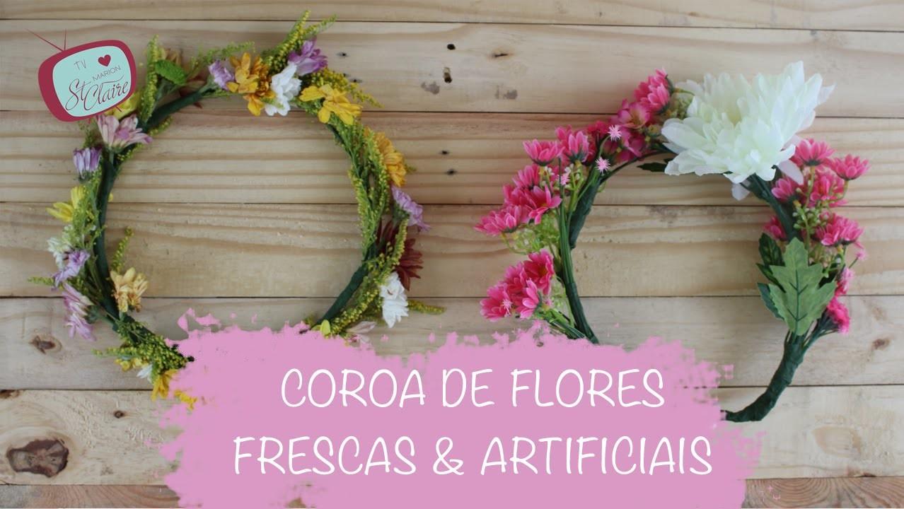 Como Fazer Coroa de Flores Artificiais e Frescas --- DIY --- Faça Você Mesmo